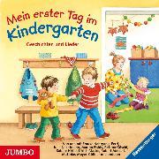 Cover-Bild zu Mein erster Tag im Kindergarten. Geschichten und Lieder (Audio Download) von Nahrgang, Frauke