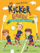 Cover-Bild zu Die Kickerbande (2). Fußballfreunde halten zusammen von Nahrgang, Frauke