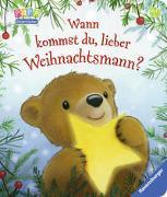 Cover-Bild zu Wann kommst du, lieber Weihnachtsmann? von Metzger, Steve