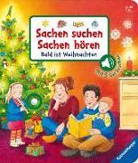 Cover-Bild zu Sachen suchen, Sachen hören: Bald ist Weihnachten von Nahrgang, Frauke
