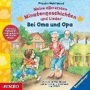 Cover-Bild zu Bei Oma und Opa (Audio Download) von Nahrgang, Frauke