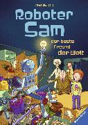 Cover-Bild zu Roboter Sam, der beste Freund der Welt (eBook) von Nahrgang, Frauke