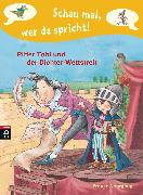 Cover-Bild zu Schau mal, wer da spricht - Ritter Tobi und der Dichter-Wettstreit (eBook) von Nahrgang, Frauke