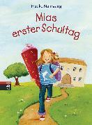 Cover-Bild zu Mias erster Schultag (eBook) von Nahrgang, Frauke