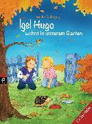 Cover-Bild zu Igel Hugo wohnt in unserem Garten (eBook) von Nahrgang, Frauke