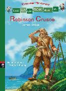 Cover-Bild zu Erst ich ein Stück, dann du - Klassiker für Kinder - Robinson Crusoe (eBook) von Nahrgang, Frauke