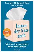 Cover-Bild zu Löber, Christine: Immer der Nase nach