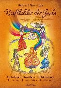 Cover-Bild zu Zeller, Bernhard: Kraftbilder der Seele - Archetypen, Krafttiere, Heldenreisen (eBook)