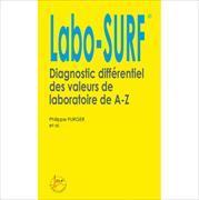 Cover-Bild zu Labo-SURF 2013 Diagnostic différentiel de valeurs laboratoire de A à Z von Furger, Philippe
