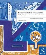 Cover-Bild zu Betriebswirtschaft für Führungskräfte von Waibel, Roland