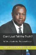 Cover-Bild zu Can I Just Tell the Truth?: My Take on Leadership: The Journal Edition von Brackett III, Latane E.