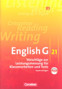 Cover-Bild zu Biederstädt, Wolfgang (Hrsg.): English G 21. Ausgabe B5. Vorschläge zur Leistungsmessung für Klassenarbeiten und Tests