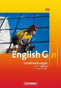 Cover-Bild zu Chormann, Uwe: English G 21. Ausgabe B6. Handreichungen für den Unterricht