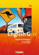 Cover-Bild zu Chormann, Uwe: English G 21. Ausgabe B5. Handreichungen für den Unterricht