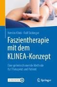 Cover-Bild zu Faszientherapie mit dem KLINEA-Konzept von Klink, Kerstin