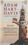 Cover-Bild zu Henry Winstanley and the Eddystone Lighthouse von Hart-Davis, Adam