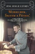 Cover-Bild zu Letria, José Jorge: Morro bem, Salvem a Pátria! (eBook)