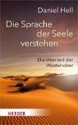 Cover-Bild zu Die Sprache der Seele verstehen (eBook) von Hell, Daniel