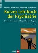 Cover-Bild zu Kurzes Lehrbuch der Psychiatrie von Hell, Daniel