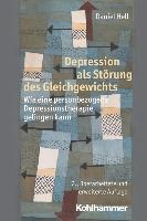 Cover-Bild zu Depression als Störung des Gleichgewichts von Hell, Daniel