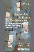 Cover-Bild zu Depression als Störung des Gleichgewichts (eBook) von Hell, Daniel
