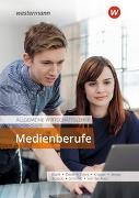 Cover-Bild zu Die Wirtschaftsreihe für Medienberufe / Allgemeine Wirtschaftslehre Medienberufe von Evers, Martin