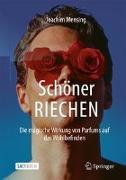 Cover-Bild zu Schöner RIECHEN von Mensing, Joachim