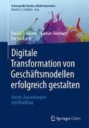 Cover-Bild zu Digitale Transformation von Geschäftsmodellen erfolgreich gestalten von Schallmo, Daniel R.A.