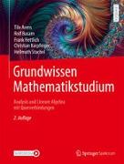 Cover-Bild zu Grundwissen Mathematikstudium - Analysis und Lineare Algebra mit Querverbindungen von Arens, Tilo
