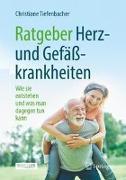 Cover-Bild zu Ratgeber Herz- und Gefäßkrankheiten von Tiefenbacher, Christiane