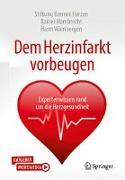 Cover-Bild zu Dem Herzinfarkt vorbeugen von Hambrecht, Rainer