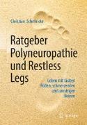 Cover-Bild zu Ratgeber Polyneuropathie und Restless Legs von Schmincke, Christian
