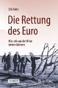 Cover-Bild zu Die Rettung des Euro von Rehn, Olli