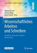 Cover-Bild zu Wissenschaftliches Arbeiten und Schreiben von Ritschl, Valentin (Hrsg.)