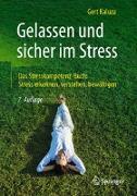 Cover-Bild zu Gelassen und sicher im Stress von Kaluza, Gert
