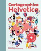 Cover-Bild zu Bewes, Diccon: Cartographica Helvetica