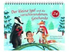 Cover-Bild zu Butler, M Christina: Der kleine Igel und die verschwundenen Geschenke