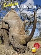 Cover-Bild zu Entdecke die Nashörner von Wilms, Thomas