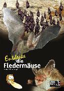 Cover-Bild zu Entdecke die Fledermäuse (eBook) von Grimmberger, Dr. Eckhard