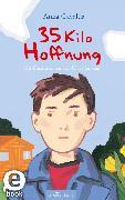 Cover-Bild zu 35 Kilo Hoffnung (eBook) von Gavalda, Anna