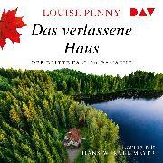 Cover-Bild zu Penny, Louise: Das verlassene Haus. Der dritte Fall für Gamache (Audio Download)