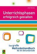Cover-Bild zu Unterrichtsphasen erfolgreich gestalten von Thömmes, Arthur