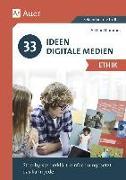 Cover-Bild zu 33 Ideen Digitale Medien Ethik von Thömmes, Arthur