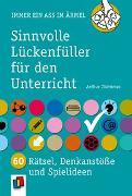 Cover-Bild zu Immer ein Ass im Ärmel: Sinnvolle Lückenfüller für den Unterricht von Thömmes, Arthur