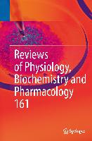 Cover-Bild zu Reviews of Physiology, Biochemistry and Pharmacology 161 von Amara, Susan G. (Hrsg.)
