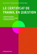 Cover-Bild zu Le certificat de travail en question von Müller, Roland