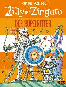 Cover-Bild zu Paul, Korky: Zilly und Zingaro. Der Rüpelritter