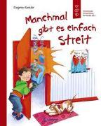 Cover-Bild zu Manchmal gibt es einfach Streit von Geisler, Dagmar