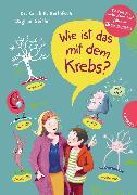Cover-Bild zu Wie ist das mit dem Krebs? (eBook) von Geisler, Dagmar