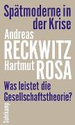 Cover-Bild zu Reckwitz, Andreas: Spätmoderne in der Krise